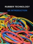 Literature: Rubber Technology – An Introduction
